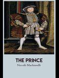 The Prince: by Nicolo nicola niccolò nicholas niccolo il of price principe princeps by Machiavelli paperback english books