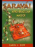 Sarava! Afro-Brazilian Magick