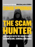 The Scam Hunter: Investigating the Criminal Heart of the Global City
