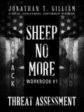 Sheep No More Workbook #1: Threat Assessment