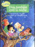 Dios Tambien Creo la Noche = God Makes Nightime Too (Pequenas Bendiciones) (Spanish Edition)
