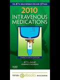 2010 Intravenous Medications - Text and E-Book Package: A Handbook for Nurses and Health Professionals