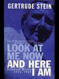 Look At Me Now and Here I Am: Selected Works 1911-1945