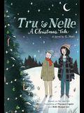 Tru & Nelle: A Christmas Tale