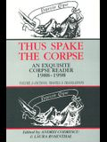 Thus Spake the Corpse: 1988-1998: Volume 2 Fictions, Travels and Translations