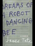Dreams of a Robot Dancing Bee