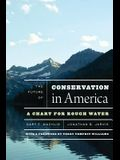 The Future of Conservation in America: A Chart for Rough Water