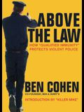 Above the Law: How Qualified Immunity Protects Violent Police