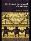 The Iroquois Ceremonial of Midwinter