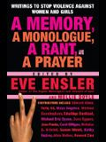 A Memory, a Monologue, a Rant, and a Prayer: Writings to Stop Violence Against Women and Girls