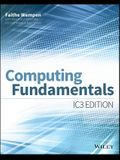Computing Fundamentals: IC3 Edition