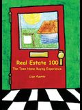 Real Estate 100: The Teen Home Buying Experience