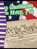 La Constitución de Ee. Uu. Y Tú (the U.S. Constitution and You) (Spanish Version)