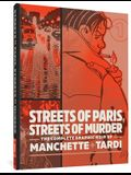 Streets of Paris, Streets of Murder: The Complete Graphic Noir of Manchette & Tardi