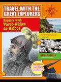 Explore with Vasco Nunez de Balboa