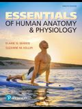 Essentials of Human Anatomy & Physiology Plus Mastering A&p with Pearson Etext -- Access Card Package