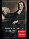 American Indian Nonfiction: An Anthology of Writings, 1760s-1930s