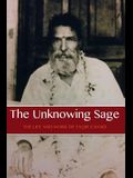 The Unknowing Sage: The Life and Work of Faqir Chand