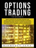 option trading for beginners: Basic concepts of details about best option trading platform different Winning tricks Money management and Successful