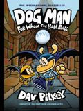 Dog Man: For Whom the Ball Rolls: From the Creator of Captain Underpants (Dog Man #7), Volume 7