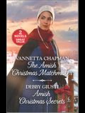 The Amish Christmas Matchmaker and Amish Christmas Secrets: A 2-In-1 Collection