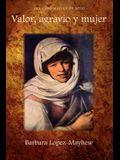 Valor, Agravio y Mujer