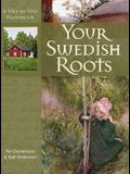 Your Swedish Roots: A Step by Step Handbook