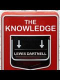 The Knowledge Lib/E: How to Rebuild Our World from Scratch