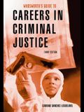 Custom Enrichment Module: Guide to Careers in Criminal Justice