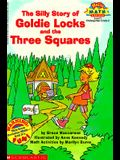 The Silly Story of Goldie Locks and the Three Squares (Hello Reader! Math Level 2)