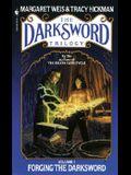Forging the Darksword
