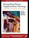 Researching Private Supplementary Tutoring: Methodological Lessons from Diverse Cultures