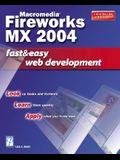 Macromedia Fireworks MX 2004: Fast & Easy Web Development