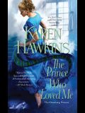 The Prince Who Loved Me