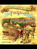 The Village (Adventures in Colonial America)