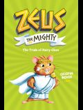 Zeus the Mighty: The Trials of Hairy-Clees (Book 3)