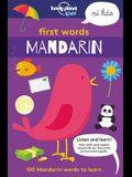 First Words: Mandarin: 100 Mandarin Words to Learn