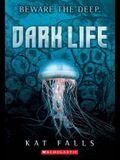 Dark Life: Book 1