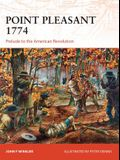 Point Pleasant 1774: Prelude to the American Revolution