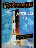 Apollo 13 (Totally True Adventures): How Three Brave Astronauts Survived a Space Disaster. . .