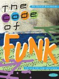 The Code of Funk [With CDWith 2 Dvdroms]