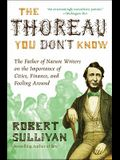 The Thoreau You Don't Know: The Father of Nature Writers on the Importance of Cities, Finance, and Fooling Around
