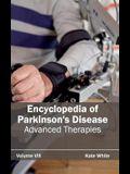 Encyclopedia of Parkinson's Disease: Volume VIII (Advanced Therapies)