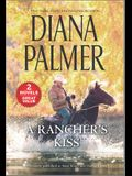 A Rancher's Kiss: A 2-In-1 Collection