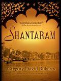 Shantaram [With Earbuds]