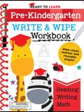 Ready to Learn: Pre-Kindergarten Write and Wipe Workbook: Counting, Shapes, Letter Practice, Letter Tracing, and More!