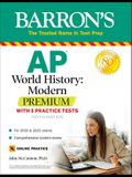AP World History: Modern Premium: With 5 Practice Tests