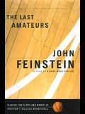The Last Amateurs: Playing for Glory and Honor in Division I College Basketball
