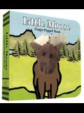 Little Moose: Finger Puppet Book: (Finger Puppet Book for Toddlers and Babies, Baby Books for First Year, Animal Finger Puppets)