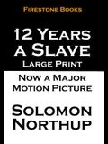 12 Years a Slave: Large Print